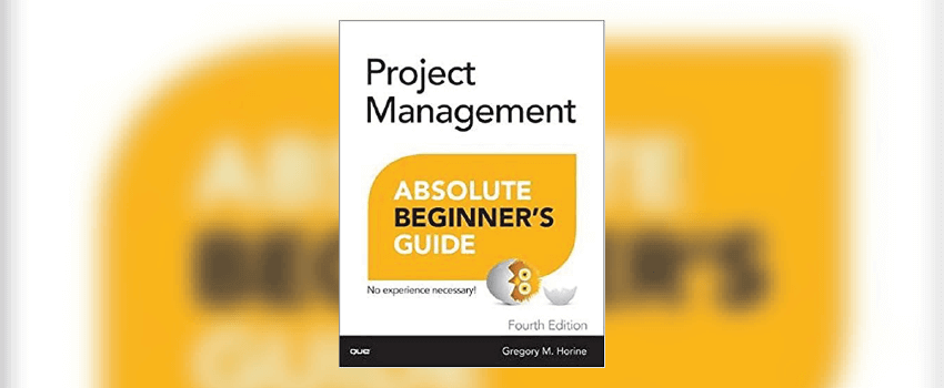 Project-Management-Absolute-Beginners-Guide-01-1