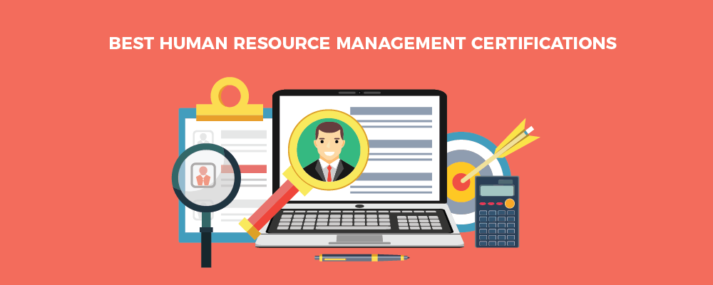 Best human resource management certifications