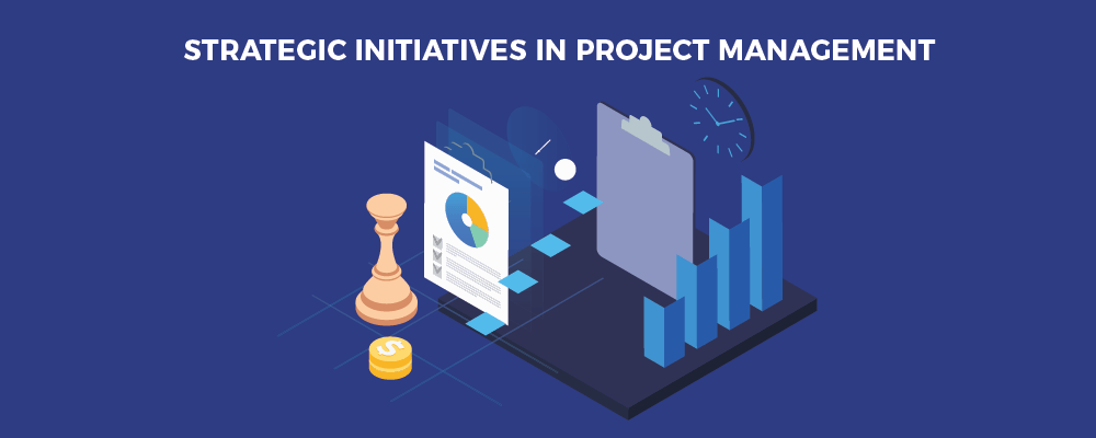 Strategic Initiatives in project management