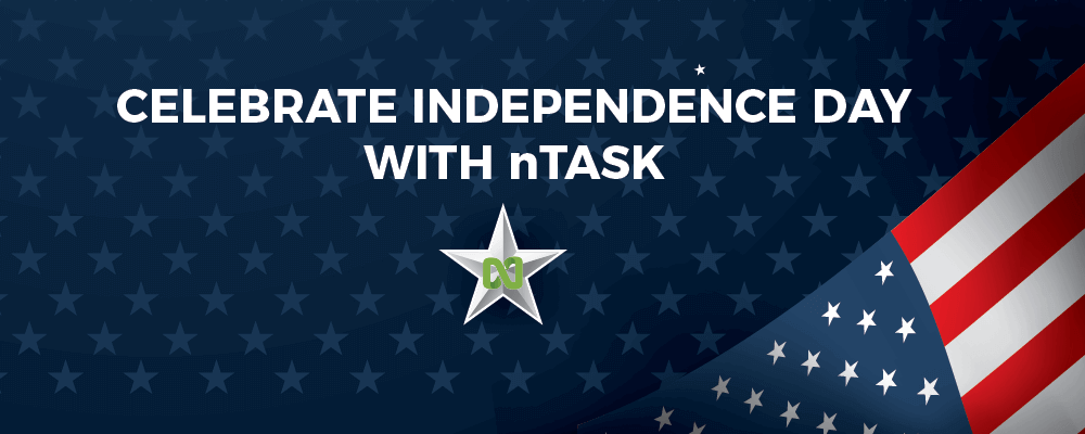 Celebrate Independence Day with nTask