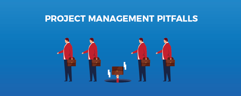 Common project management pitfalls