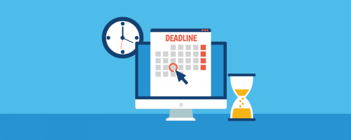 have a deadline for completion