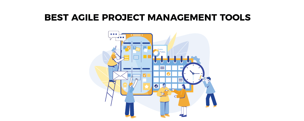 Best Agile Project Management Tools