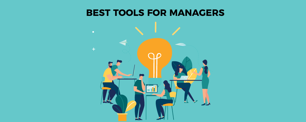 Best tools for managers