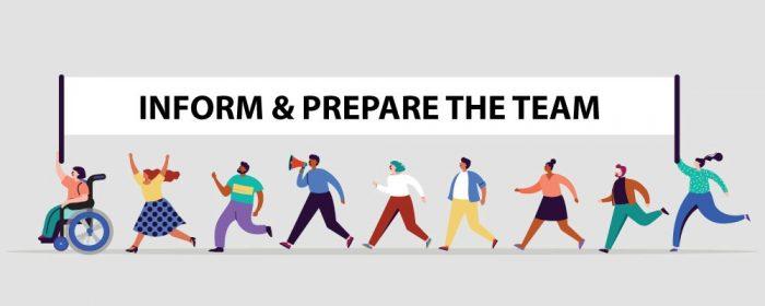 Inform-and-prepare-the-team